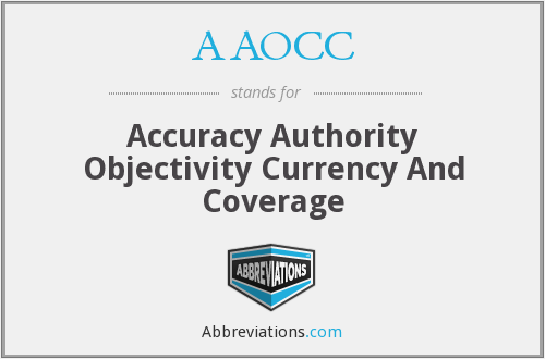 AAOCC - Accuracy Authority Objectivity Currency And Coverage