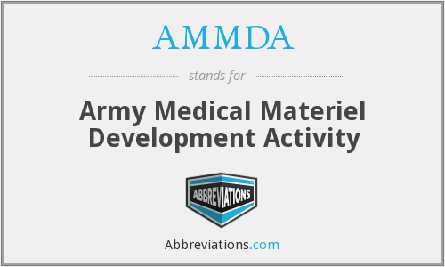 AMMDA - Army Medical Materiel Development Activity