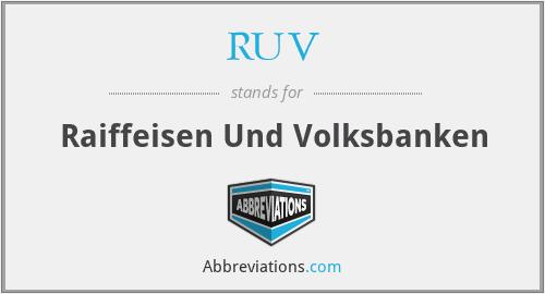 RUV - Raiffeisen Und Volksbanken