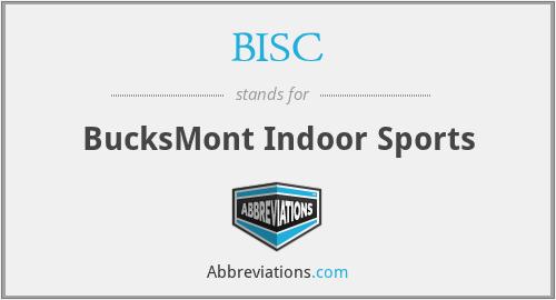 BISC - BucksMont Indoor Sports