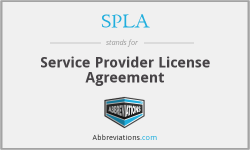 SPLA - Service Provider License Agreement