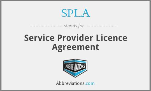SPLA - Service Provider Licence Agreement