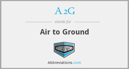 What does A2G stand for?