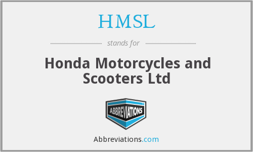 HMSL - Honda Motorcycles and Scooters Ltd