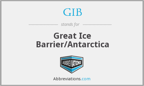 GIB - Great Ice Barrier/Antarctica