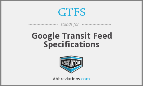 GTFS - Google Transit Feed Specifications