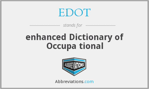 EDOT - enhanced Dictionary of Occupa tional
