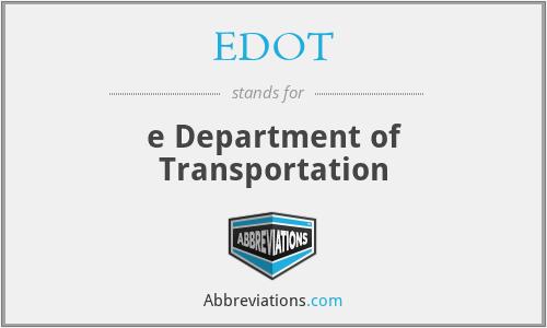 EDOT - e Department of Transportation