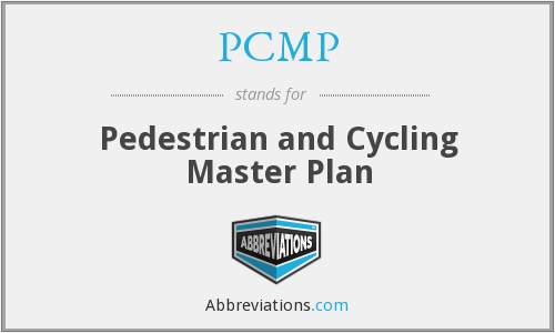 PCMP - Pedestrian and Cycling Master Plan