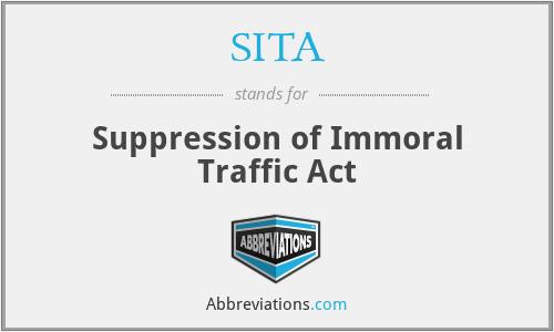 SITA - Suppression of Immoral Traffic Act