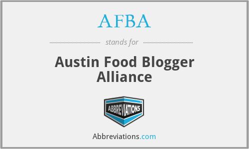 AFBA - Austin Food Blogger Alliance