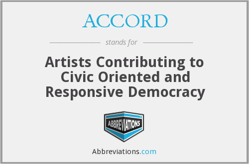 ACCORD - Artists Contributing to Civic Oriented and Responsive Democracy