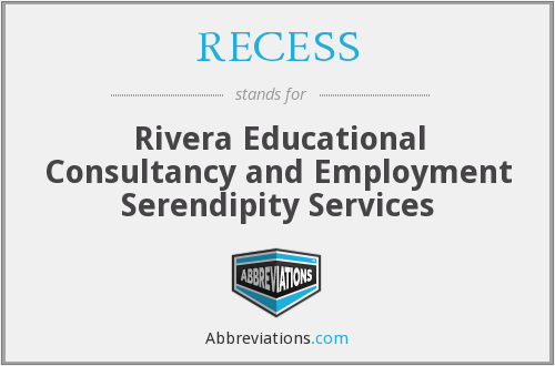 RECESS - Rivera Educational Consultancy and Employment Serendipity Services