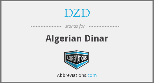 DZD - Algerian Dinar