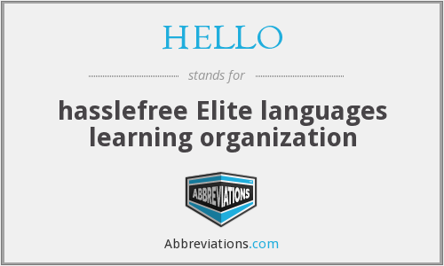 HELLO - hasslefree Elite languages learning organization