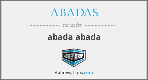 What does ABADAS stand for?