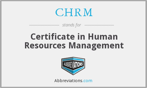 CHRM - Certificate in Human Resources Management