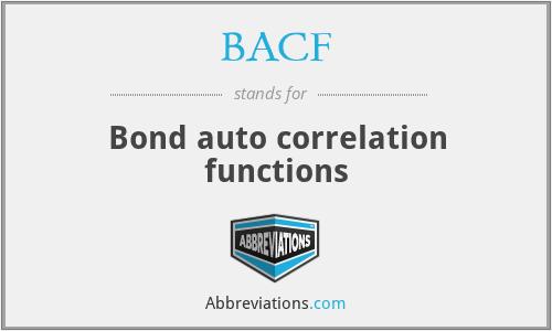 BACF - Bond auto correlation functions