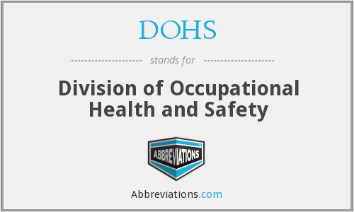 DOHS - Division of Occupational Health and Safety