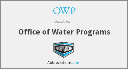 OWP - Office of Water Programs