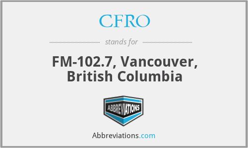 CFRO - FM-102.7, Vancouver, British Columbia