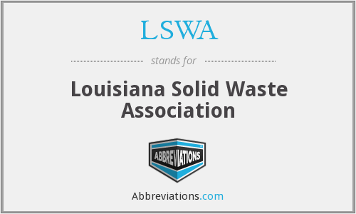 LSWA - Louisiana Solid Waste Association
