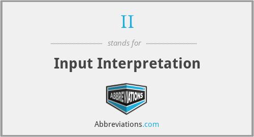 II - Input Interpretation