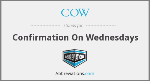 COW - Confirmation On Wednesdays