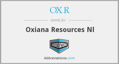 OXR - Oxiana Resources Nl
