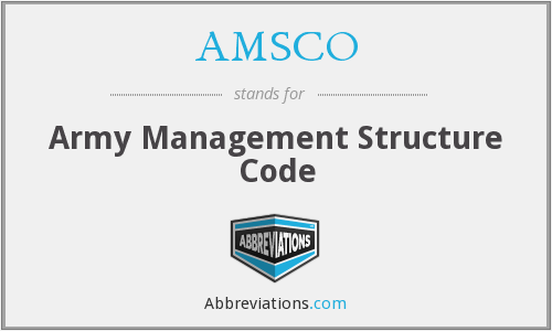 AMSCO - Army Management Structure Code