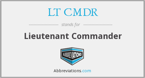 What does LT CMDR stand for?