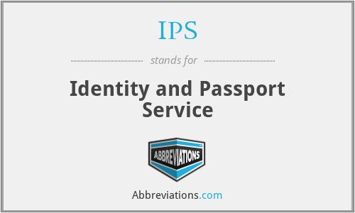 IPS - Identity and Passport Service