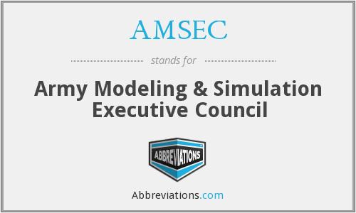 AMSEC - Army Modeling & Simulation Executive Council