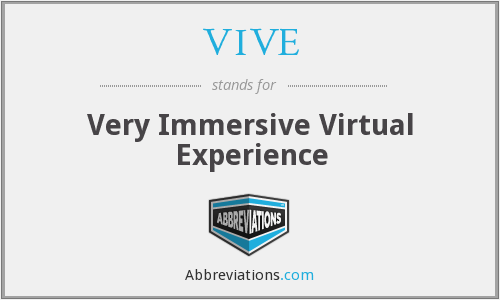 What does VIVE stand for?