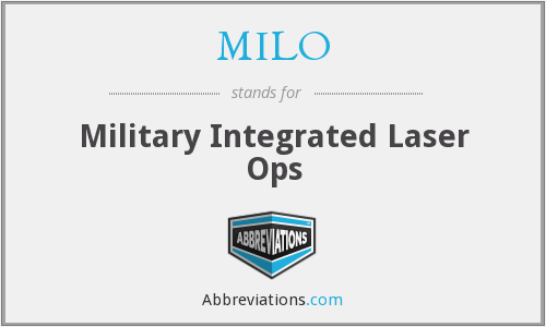 MILO - Military Integrated Laser Ops