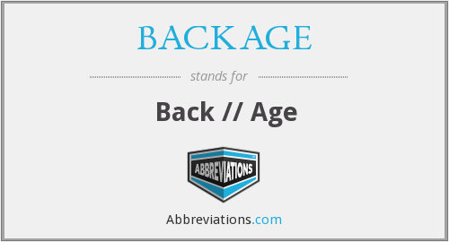 What does BACKAGE stand for?