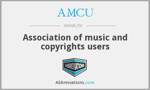 AMCU - Association of music and copyrights users
