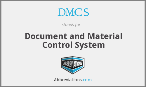 DMCS - Document and Material Control System