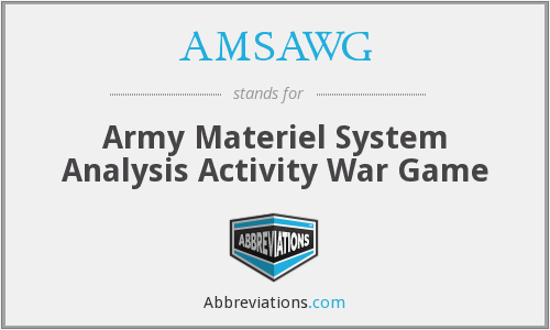 AMSAWG - Army Materiel System Analysis Activity War Game