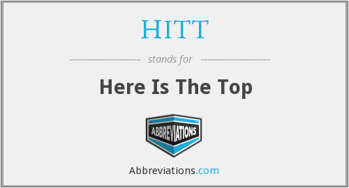 HITT - Here Is The Top