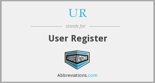 UR - User Register
