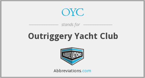 OYC - Outriggery Yacht Club