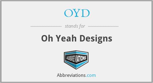 OYD - Oh Yeah Designs