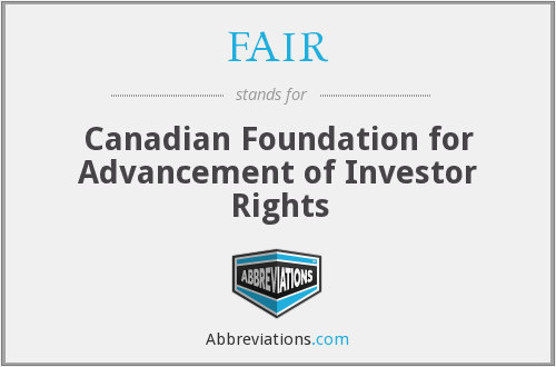 FAIR - Canadian Foundation for Advancement of Investor Rights