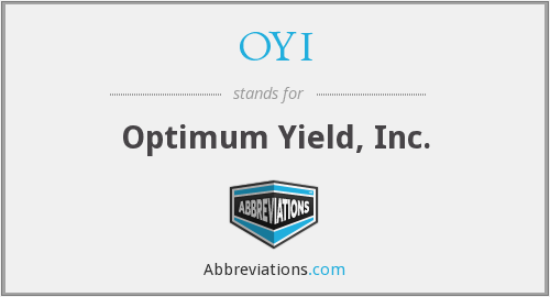 OYI - Optimum Yield, Inc.