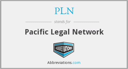 PLN - Pacific Legal Network