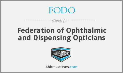 FODO - Federation of Ophthalmic and Dispensing Opticians
