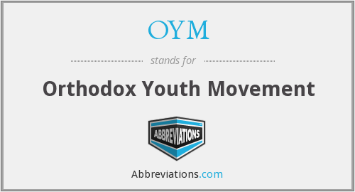 OYM - Orthodox Youth Movement