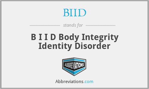 BIID - B I I D Body Integrity Identity Disorder