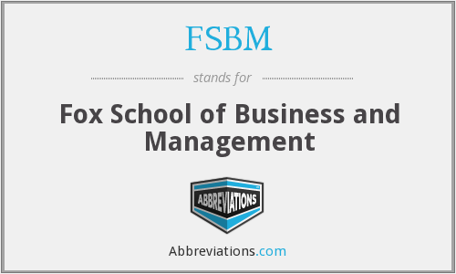 FSBM - Fox School of Business and Management